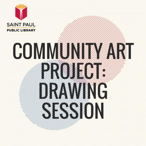 Community Art Project: Drawing Session