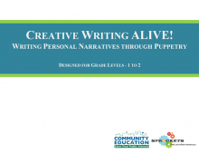 Creative Writing Alive! - Sprockets and SPPS Community Education OST Curriculum