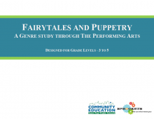 Fairytales and Puppetry -  Sprockets and SPPS Community Education OST Curriculum